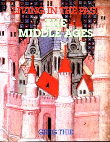 9780631911401: The Middle Ages (Living in the Past)