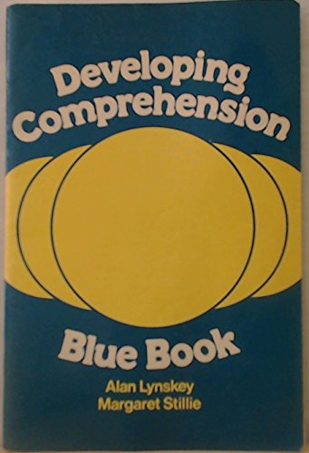 Developing Comprehension: Blue Book: Lynskey, Alan and