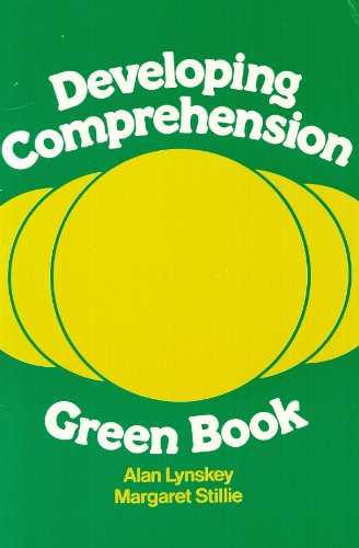 Developing Comprehension: Green Book: Lynskey, Alan; Stillie,