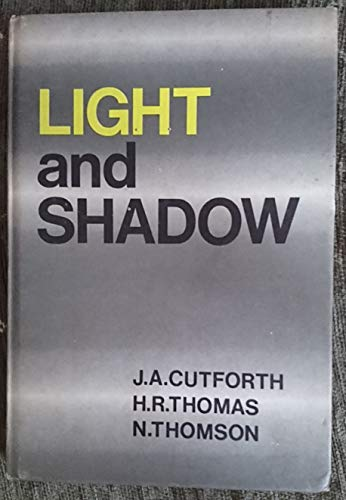 Light and Shadow: Ashlin Cutforth, John and etc.: