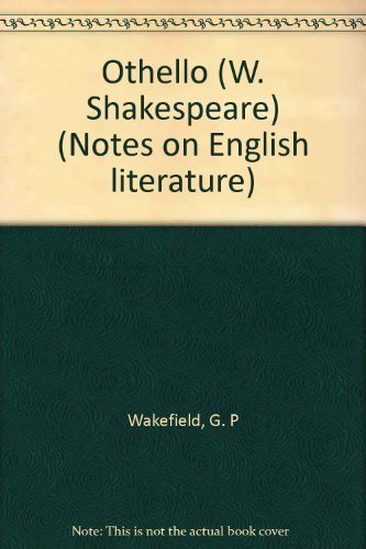 9780631979302: Othello (W. Shakespeare) (Notes on English literature)