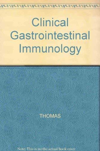 Clinical Gastrointestinal Immunology: THOMAS,