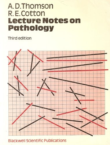 Lecture Notes on Pathology: THOMSON