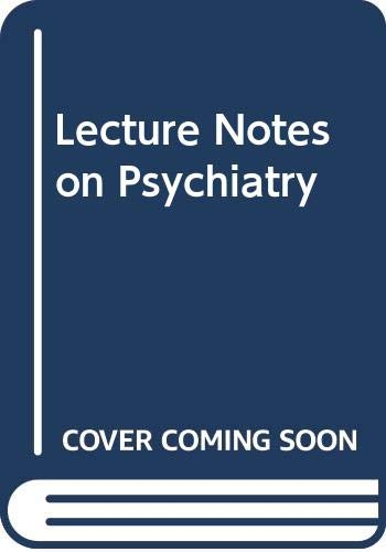 9780632000432: Lecture Notes on Psychiatry