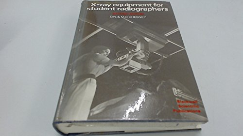 9780632000579: X-ray Equipment for Student Radiographers