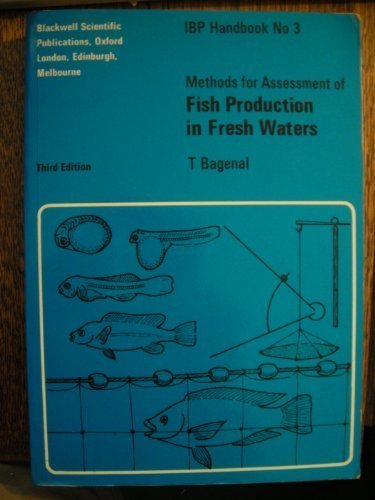 Methods for the Assessment of Fish Production in Fresh Waters