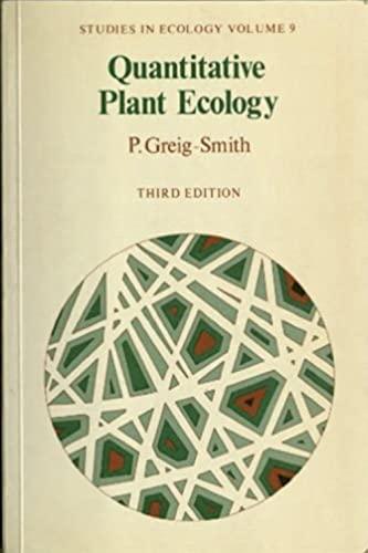 Quantitative Plant Ecology: Smith, P.Greig-