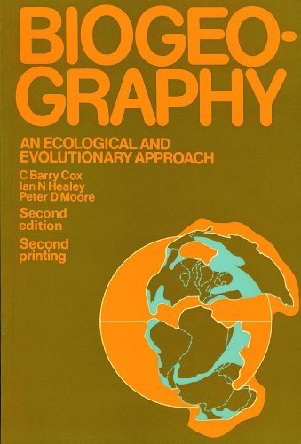 9780632003273: Biogeography: An Ecological and Evolutionary Approach