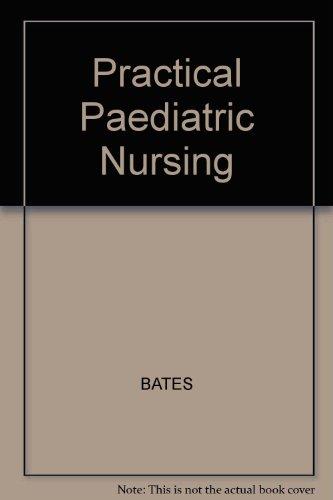 9780632004447: Practical Paediatric Nursing