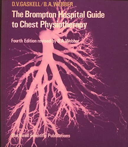 The Brompton Hospital Guide to Chest Physiotherapy: GASKELL