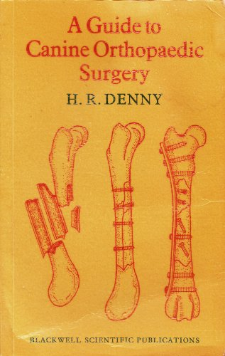 9780632005796: A Guide to Canine Orthopaedic Surgery