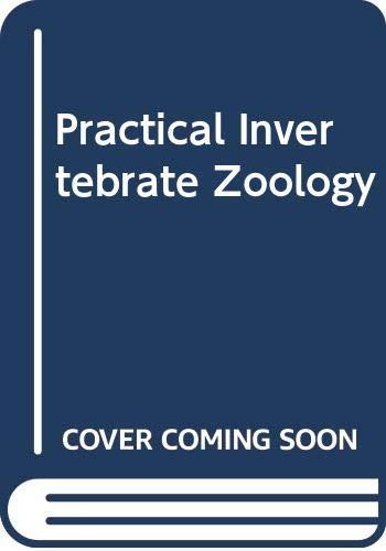 9780632007554: Practical Invertebrate Zoology