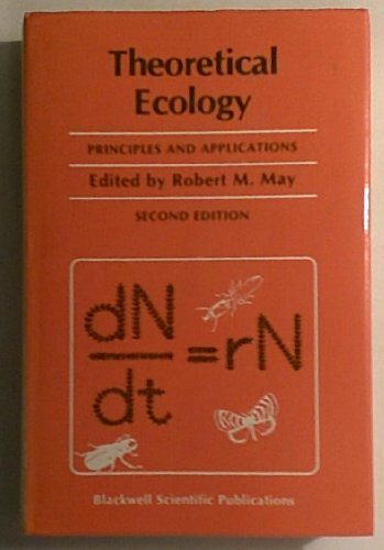 9780632007684: Theoretical Ecology: Principles and Applications