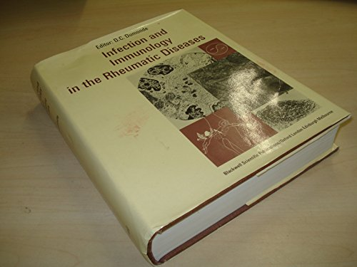 Infection and immunology in the rheumatic diseases: Edited by D.C.