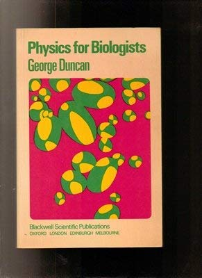 9780632009015: Physics for Biologists