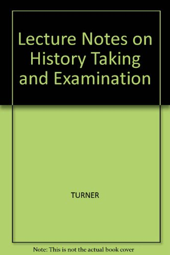 9780632009237: Lecture Notes on History Taking & Examination