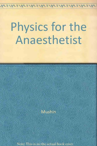 9780632009442: Physics for the Anaesthetist