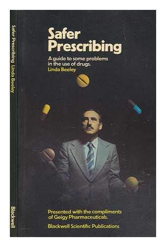 9780632010875: Safer Prescribing: Guide to Some Problems in the Use of Drugs