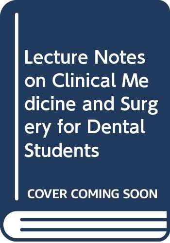 Lecture Notes on Clinical Medicine and Surgery: MACLEAN