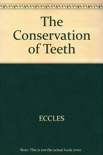 9780632011360: Conservation of Teeth