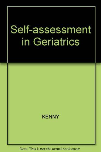 Self-Assessment in Geriatrics: Kenny, R. A.; Harrington, M. G.