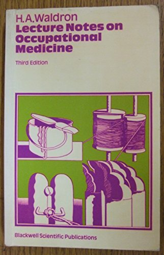 9780632011988: Lecture Notes on Occupational Medicine