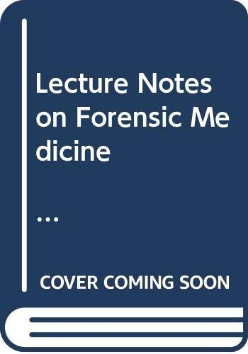 Lecture Notes on Forensic Medicine C: Gee, D. J.
