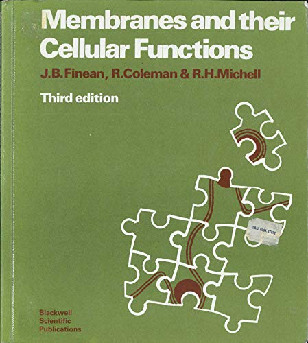 9780632012046: Membranes and Their Cellular Functions