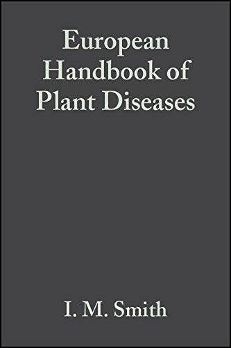 9780632012220: European Handbook of Plant Diseases (BS - Plant Pathology Publications)