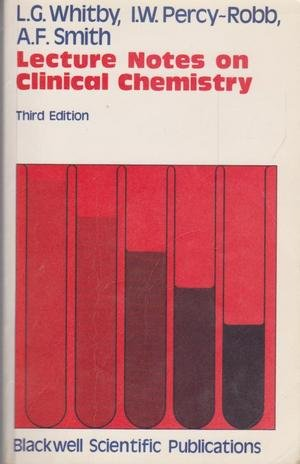 9780632012329: Lecture Notes on Clinical Chemistry