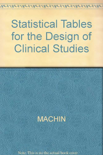 9780632012756: Statistical Tables for the Design of Clinical Studies