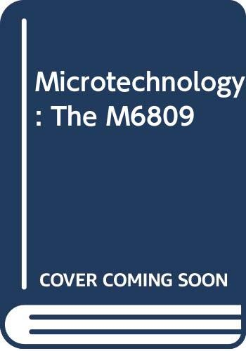 9780632013159: Microtechnology: M6809 (Computer science texts)