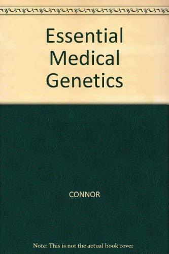 Essential Medical Genetics: J. M. Connor,