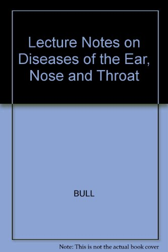 9780632013463: Lecture Notes on Diseases of the Ear, Nose and Throat