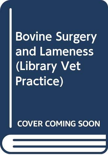 9780632014446: Bovine Surgery and Lameness (Library Vet Practice)