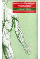 9780632014644: Anatomy and Physiology for Physiotherapists