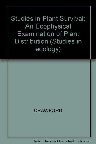 9780632014750: Studies in Plant Survival: An Ecophysical Examination of Plant Distribution (Studies in ecology)