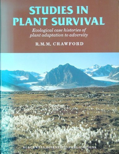 9780632014774: Studies in Plant Survival: Ecological Case Histories of Plant Adaptation to Adversity (Studies Ecology)