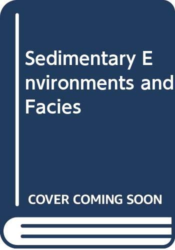 9780632015726: Sedimentary Environments and Facies