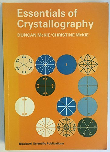 9780632015740: Essentials of Crystallography (Crystalline Solids Vol 1)