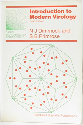 Introduction to Modern Virology (Basic microbiology): Primrose, S.B., Dimmock,