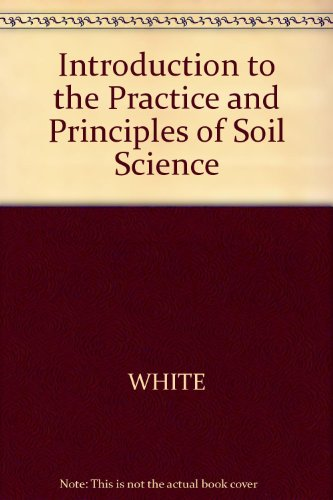 9780632016068: Introduction to the Principles and Practice of Soil Science