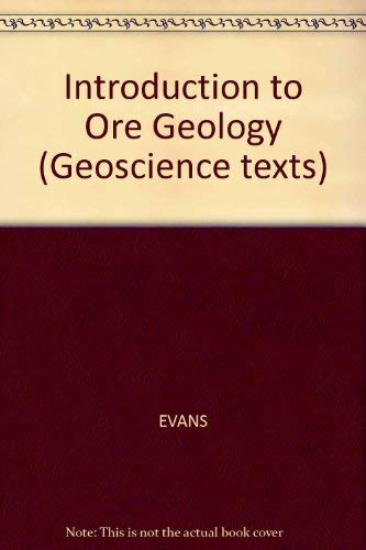 9780632016549: Introduction to Ore Geology