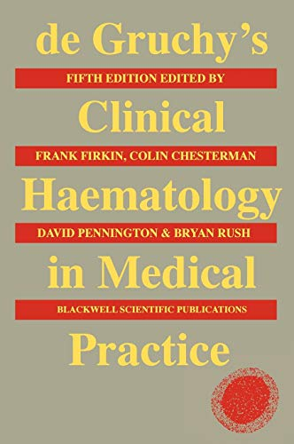 9780632017157: de Gruchy's Clinical Haematology in Medical Practice