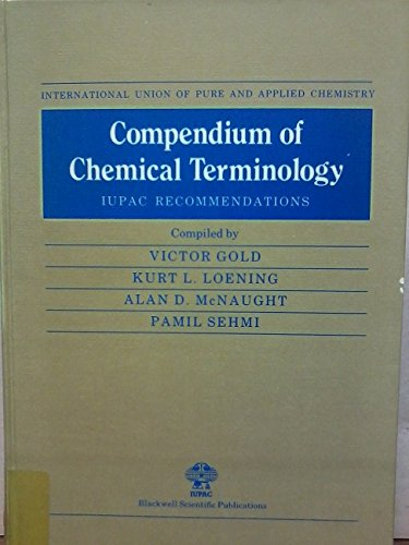 9780632017652: Compendium of Chemical Terminology Hardcover (IUPAC Chemical Data Series)