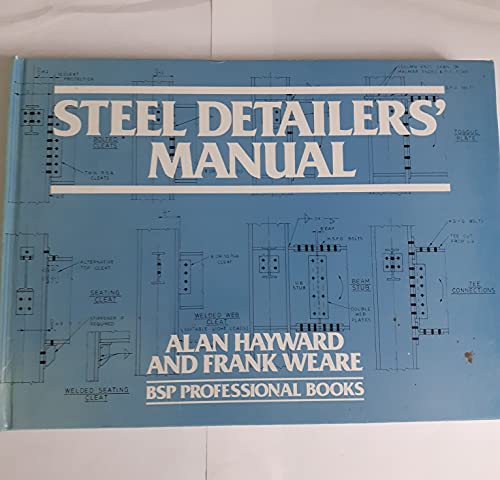 9780632018451: Steel Detailers' Manual