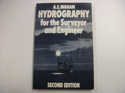 9780632018581: Hydrography for the Surveyor and Engineer
