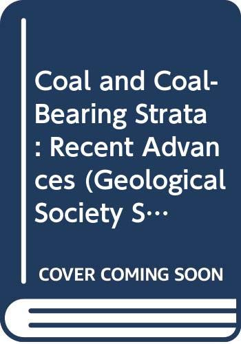 9780632019069: Coal and Coal-Bearing Strata: Recent Advances (Geological Society Special Publication No. 32)