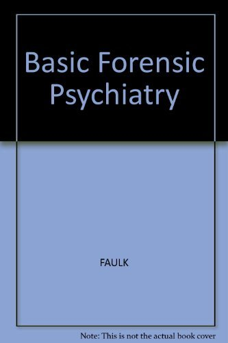 9780632019267: Basic Forensic Psychiatry