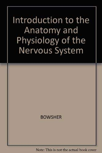 9780632019281: Introduction to the anatomy and physiology of the nervous system